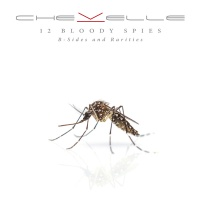 chevelle 12 bloody spies r sides and rarities cd