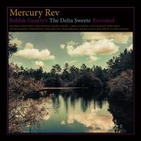 mercury rev bobbie gentrys the delta sweete revisited vinyl