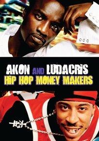 Hip Hop Money Makers Akon and Ludacris