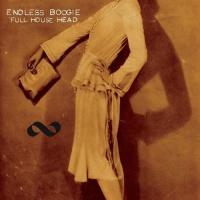 Endless Boogie Full House Head