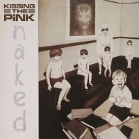 kissing the pink naked expanded edition cd
