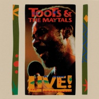 Toots The Maytals Live