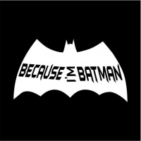 Because Im Batman Women's Black T Shirt