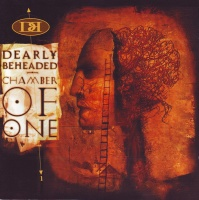 Dearly Beheaded Chamber of One